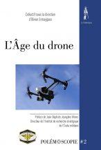 Polémoscopie n°2. L'Âge du drone